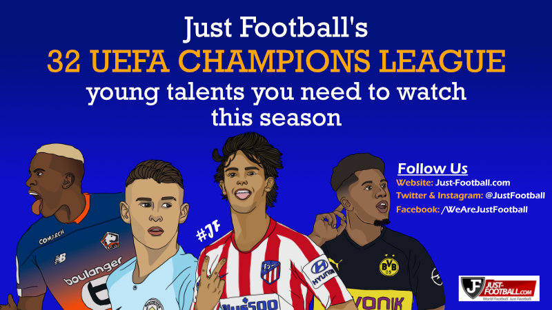 UEFA Champions League young players to watch: 32 exciting talents you need to keep an eye on this season - Just Football